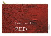 Loving The Color Red Group Avatar Carry-all Pouch