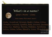 Luna - Moon - What's In A Name Carry-all Pouch
