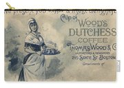 Maid Serving Coffee Advertisement For Woods Duchess Coffee Boston  Carry-all Pouch by American School
