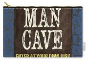 Man Cave Enter At Your Own Risk Carry-all Pouch by Debbie DeWitt