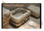 Manger At The Ecce Homo Convent In Jerusalem Carry-all Pouch