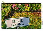 Marsh Garden Sign And Flowers Carry-all Pouch