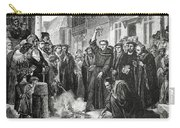 Martin Luther 1483 1546 Publicly Burning The Pope's Bull In 1521  Carry-all Pouch