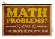 Math Problems Hotline Retro Humor Art Poster Carry-all Pouch by Design Turnpike