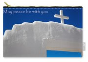 May Peace Be With You Carry-all Pouch