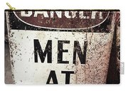 Men At Work Sign Carry-all Pouch