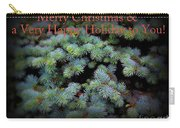 Merry Christmas And Happy Holiday - Blue Pine Holiday And Christmas Card Carry-all Pouch