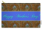 Mothers' Day With Peacock Feathers Carry-all Pouch