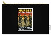 Murder In Cold Blood - Ww2 Carry-all Pouch