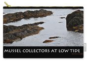 Mussel Collectors At Low Tide - Shellfish - Low Tide Carry-all Pouch