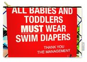 Must Wear Swim Diapers Carry-all Pouch