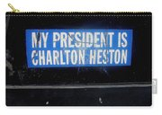 My President Is Charlton Heston Decal Vehicle Window Black Canyon City Arizona  2004 Carry-all Pouch