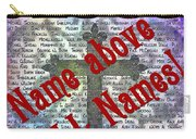 Name Above All Names Carry-all Pouch