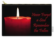 Never Forget A Soul Remember The Fallen Carry-all Pouch