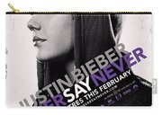 Never Say Never 2 Carry-all Pouch