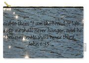 Never Thirst   John 6 35 Carry-all Pouch