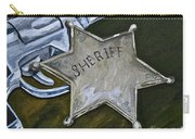 New Sheriff  In Town  Carry-all Pouch