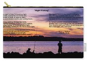 Night Fishing - Poem Carry-all Pouch