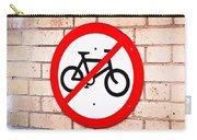No Cycling Carry-all Pouch
