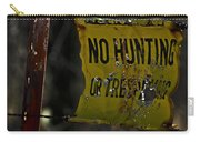 No Hunting Carry-all Pouch