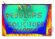 No Peddlers Or Solicitors Carry-all Pouch