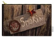 No Smokin Carry-all Pouch