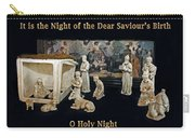 O Holy Night... It Is The Night Of The Dear Saviour's Birth  Carry-all Pouch