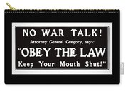 Obey The Law Keep Your Mouth Shut Carry-all Pouch