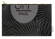 Off Space Carry-all Pouch