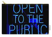 Open To The Public Carry-all Pouch