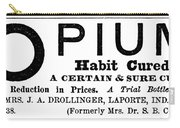 Opium Habit Cure, 1877 Carry-all Pouch