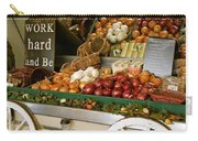 Work Hard And Be - Country Onion Cart Carry-all Pouch