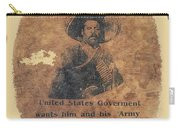 Pancho Villa Wanted Poster #1 For Raid On Columbus New Mexico 1916-2013 Carry-all Pouch