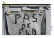 Pas De Pub Carry-all Pouch