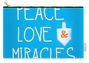 Peace Love And Miracles With Dreidel  Carry-all Pouch