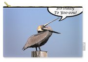 Pelican Birthday Card Carry-all Pouch by Al Powell Photography USA