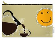 Perk Up With A Cup Of Coffee 12 Carry-all Pouch