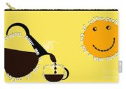 Perk Up With A Cup Of Coffee 13 Carry-all Pouch