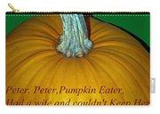 Peter Peter Pumpkin Eater Carry-all Pouch