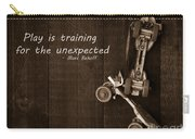 Play Is Training For The Unexpected Carry-all Pouch