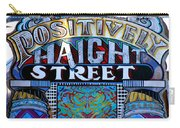Positively Haight Street Carry-all Pouch