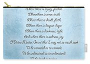 Prayer Of Saint Francis Carry-all Pouch