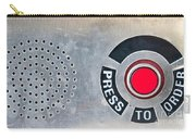 Press To Order Carry-all Pouch