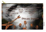 Private Dancer Carry-all Pouch