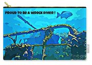 Proud To Be A Wreck Diver Carry-all Pouch
