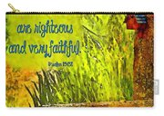 Psalm 119 138 Carry-all Pouch