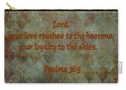 Psalms 36 Verse 5 Carry-all Pouch