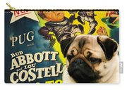 Pug Art - Abbott And Costello Go To Mars Carry-all Pouch
