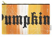 Pumpkins Sign Carry-all Pouch by Linda Woods