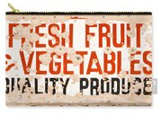 Quality Produce Carry-all Pouch